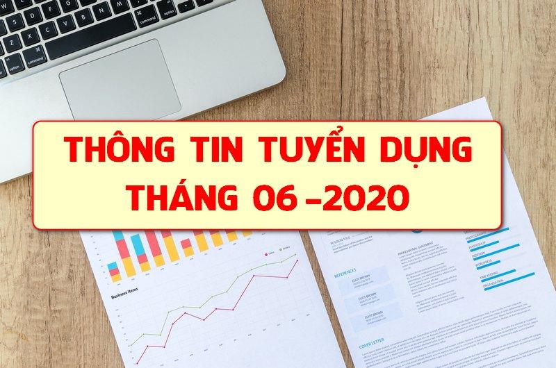 Thông tin tuyển dụng tháng 06-2020