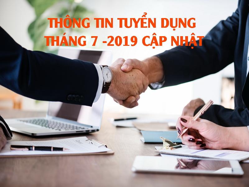Thông tin tuyển dụng tháng 7-2019 cập nhật